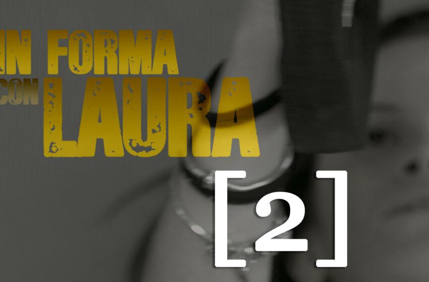 In Forma Con Laura – 2° Puntata: Addominali